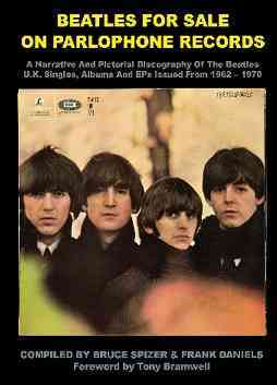 Beatles for Sale on Parlophone Records By Spizer, Bruce/ Daniels, Frank